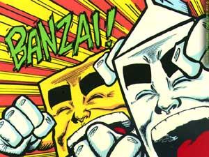 Milk and Cheese -- BANZAI!