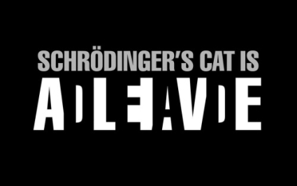 [Image: schrodingers-cat-is-alive-dead.jpg]